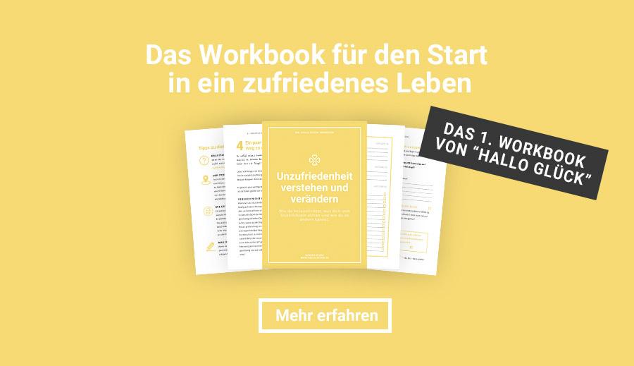 Hallo Glück |Workbook | Unzufriedenheit verstehen und verändern